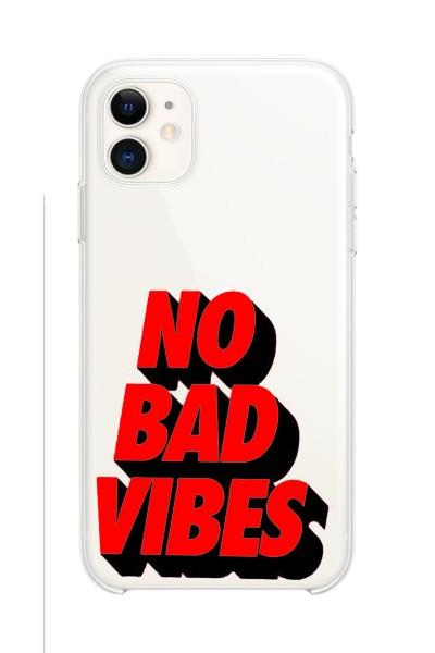 No Bad Vibes Baskılı iPhone 11 Kabı Şeffaf Telefon Kılıfı